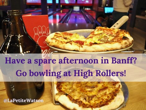 A great Banff, Alberta activity Bowling at High Rollers, read all about it on La Petite Watson