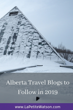 Alberta Travel Blogs to follow in 2019. Some fantastic bloggers from Edmonton and Calgary.