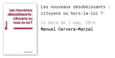 Manuel Cervera-Marzal Les nouveaux désobéissants