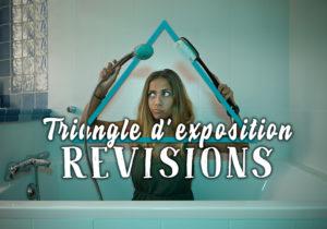 """Image illustrant l'article """"Le triangle d'exposition : REVISIONS"""" - Apprendre la photo avec le blog La Photo clic par clic"""