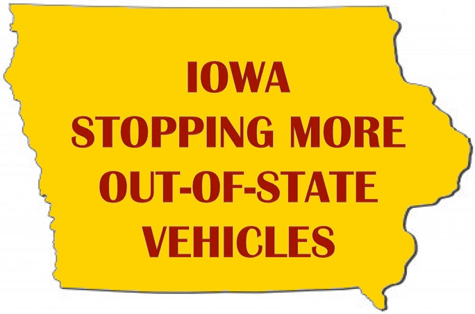 Be Careful: Iowa Stopping More Out-of-State Vehicles