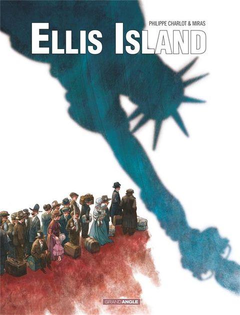Ellis Island de Philippe Charlot & Miras