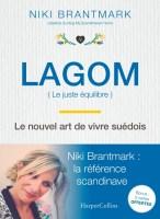 Couverture Lagom : (le juste équilibre) : Le nouvel art de vivre suédois