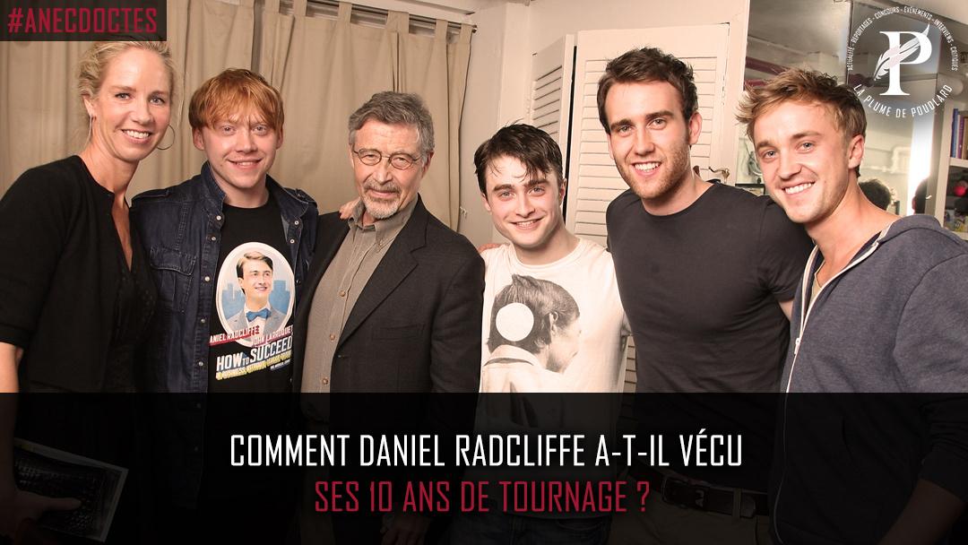 Comment Daniel Radcliffe a-t-il vécu ses 10 ans de tournage ?