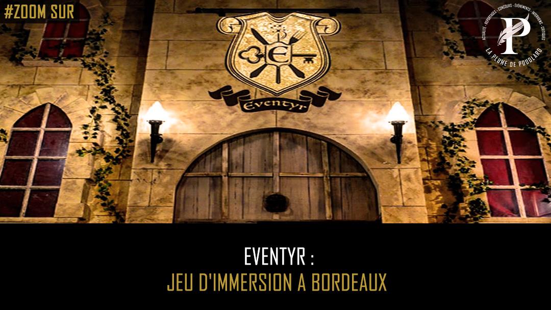 Eventyr : un nouveau jeu d'immersion à Bordeaux !