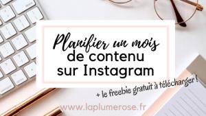 Planifier un mois de contenu sur Instagram