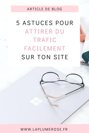 5 astuces pour attirer du trafic vers ton site web