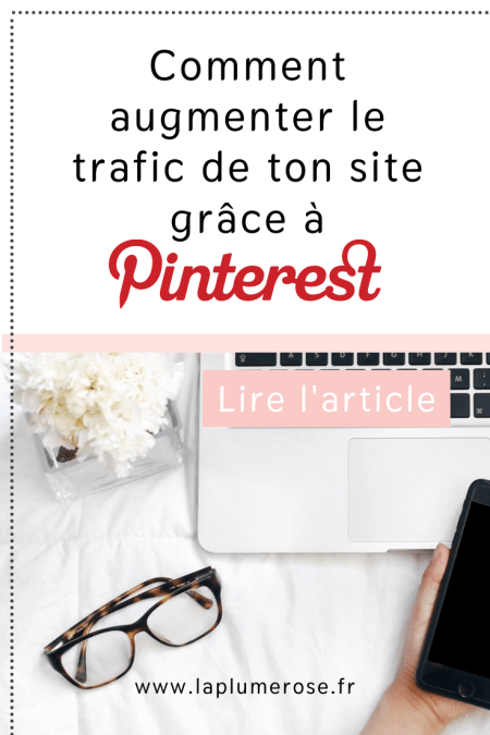 Comment augmenter le trafic de son site grâce à Pinterest