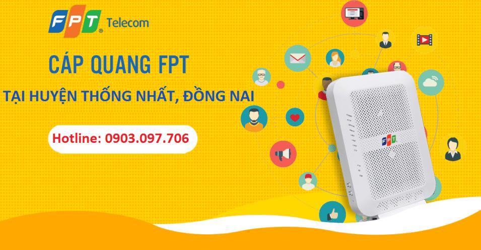 Lắp mạng FPT Huyện Thống Nhất, Đồng Nai