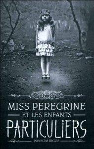 Miss Peregrine et les enfants particuliers de Ransom Riggs T2