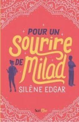 Mon avis sur Pour un sourire de Milad de Silène Edgar
