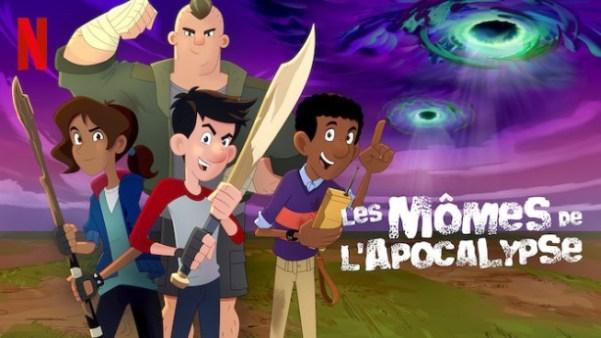 Mes dessins animés préférés sur Netflix les momes de l'apocalypse