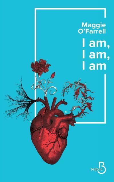 I am I am I am de de Maggie O'FARRELL