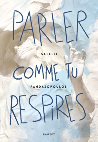 Parler comme tu respires Isabelle Pandazopoulos