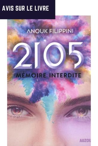 2105 la mémoire interdite d'Anouk Filippini