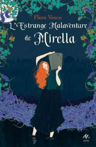 L'estrange malaventure de Mirella de Flore Vesco