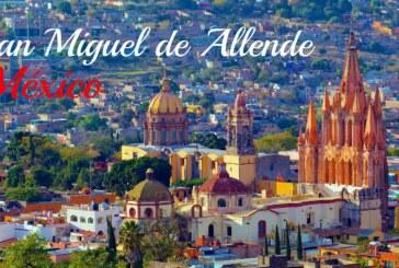 San Miguel de Allende à nouveau élue meilleure destination urbaine au monde !