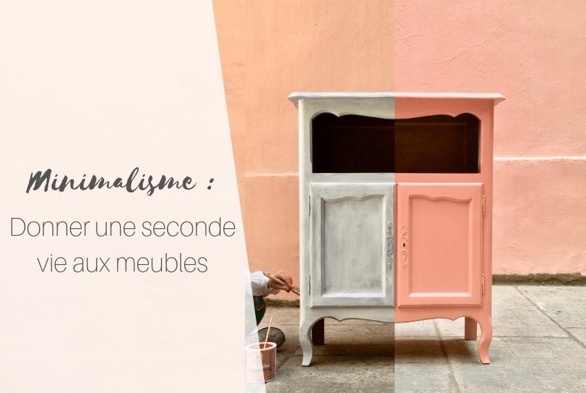 Minimalisme _ Donner une seconde vie aux meubles (2)