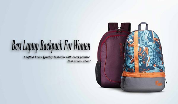 Best Laptop Backpack For Women Review