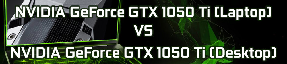 nvidia-1050-ti-laptop-vs-desktop-cover