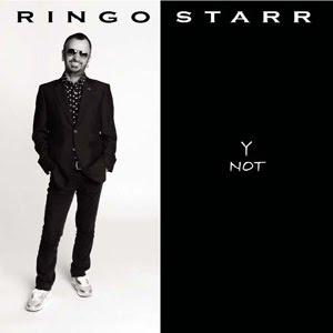 """Ringo Starr's """"Y Not"""" (2010)"""