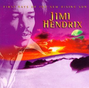 """Jimi Hendrix's """"First Rays of the New Rising Sun"""" (1970/1, 1997) on the laptop sessions acoustic cover songs music video blog"""