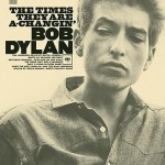 """Bob Dylan's """"The Times They Are A-Changin'"""" (1963)"""