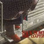 """Eric Clapton's """"Back Home"""" (2005)"""