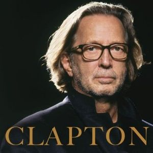 Clapton (Eric Clapton, 2010) the laptop sessions acoustic cover songs music video blog