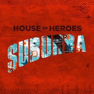 Suburba (House of Heroes, 2010) the laptop sessions acoustic cover songs music video blog