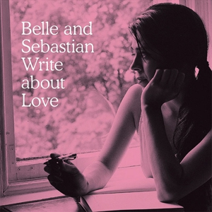Write About Love (Belle and Sebastian, 2010) the laptop sessions acoustic cover songs music video blog