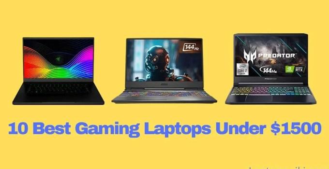 10 Best Gaming Laptops Under $1500