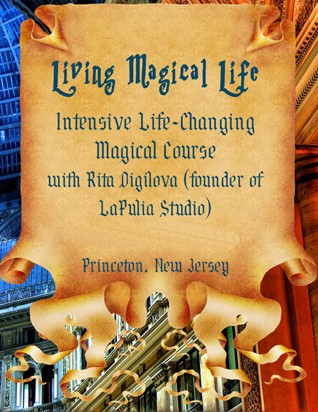 Living Magical Life - Intensive Life-Changing Magical Study Course