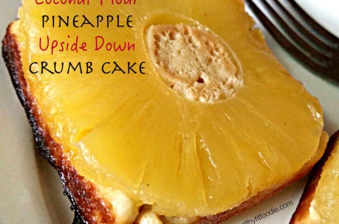 Coconut Flour Pineapple Upside Down Cake