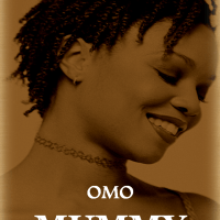 My upcoming book, Omo Mummy