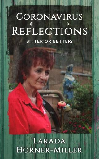 cover of Coronavirus Reflections: Bitter or Better