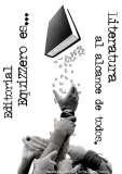 «Editorial Equizzero: La literatura al alcance de todos»