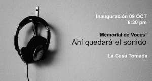 «Memorial de voces», ahí quedará el sonido…