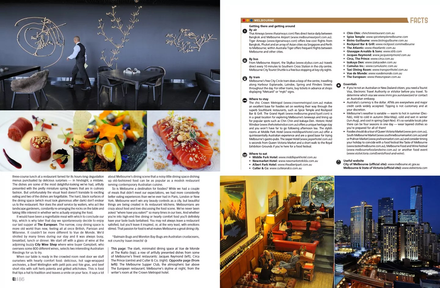 Lifestyle+Travel Magazine — Mouthwatering Melbourne. Lara Dunston. Photography: Terence Carter.