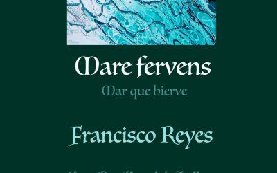 """Inauguración """"Mare Fervens"""" de Francisco Reyes"""