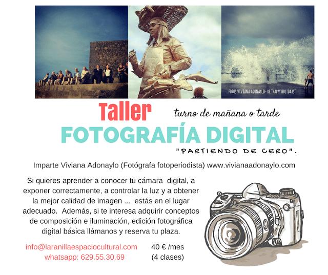 Taller de Fotografía digital partiendo de cero y con flexibilidad de horario, mañanas o tardes.
