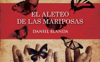 """Club de Lectura La Ranilla presentación de la novela """"El aleteo de las mariposas"""", de Daniel Blanda. Lunes 4 de febrero"""
