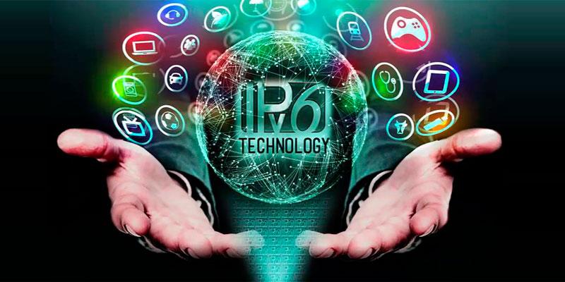 IPv6 y todo lo que debe saber