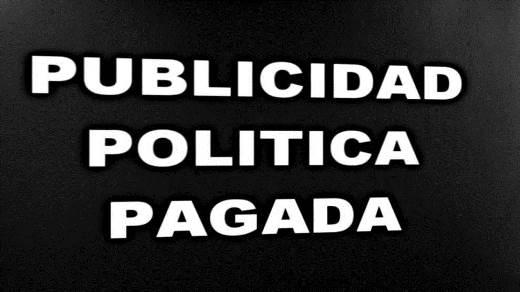 CUENTAS CLARAS – Agresiva publicidad política… al ciudadano