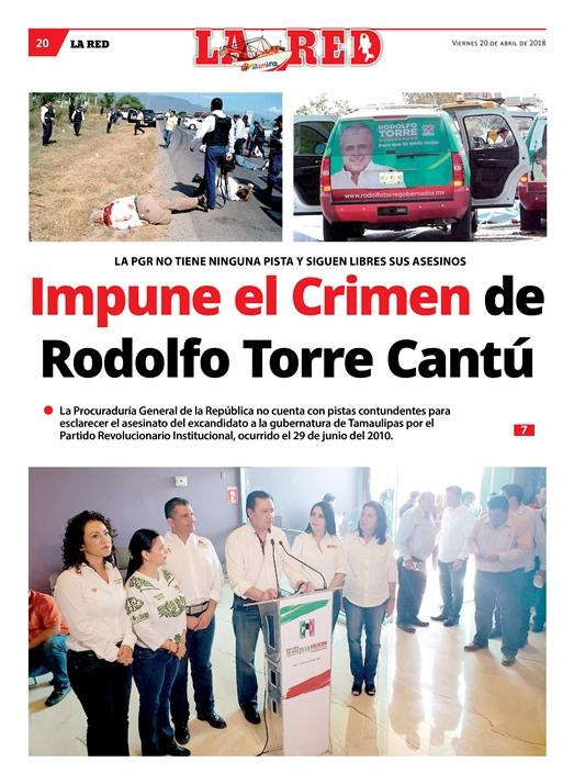 Impune el Crimen de Rodolfo Torre Cantú
