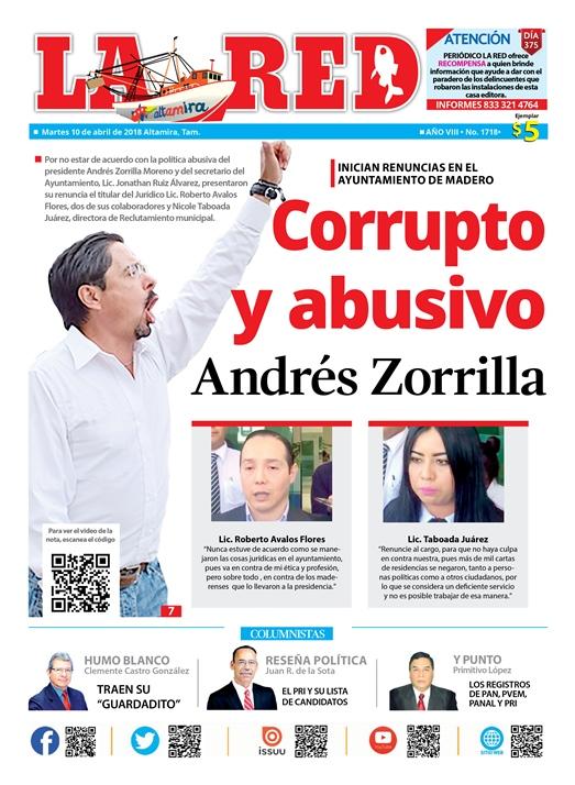 "Ordena Zorrilla ""decomisar"" LA RED DE ALTAMIRA"