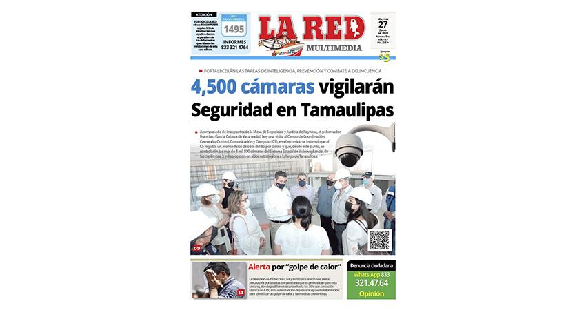 4,500 cámaras vigilarán seguridad en Tamaulipas