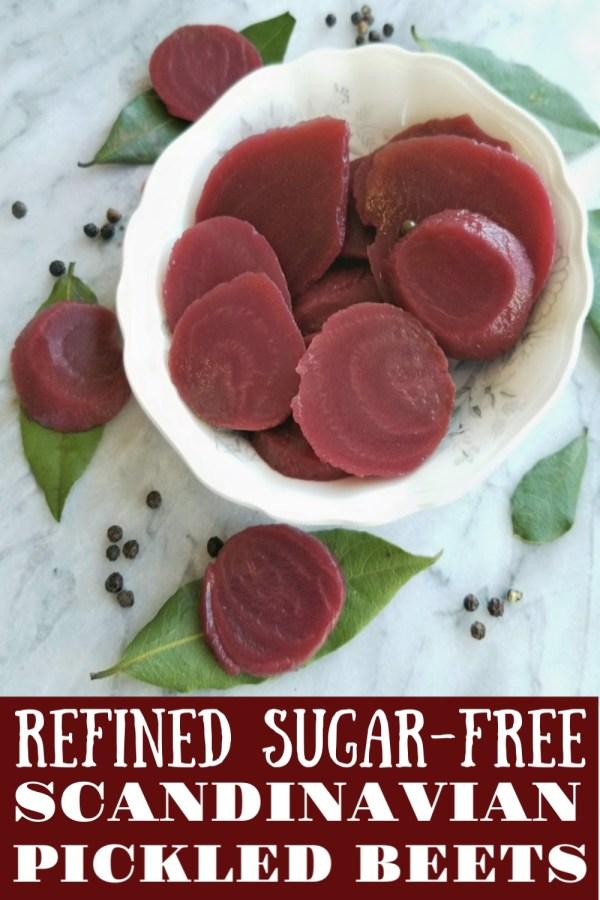 Refined Sugar-Free Scandinavian Pickled Beets