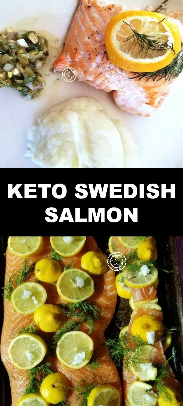 Collage pic 1: salmon with lemons and dill, pic 2 Dinner plate with cooked salmon cauliflower mash and a caper sauce