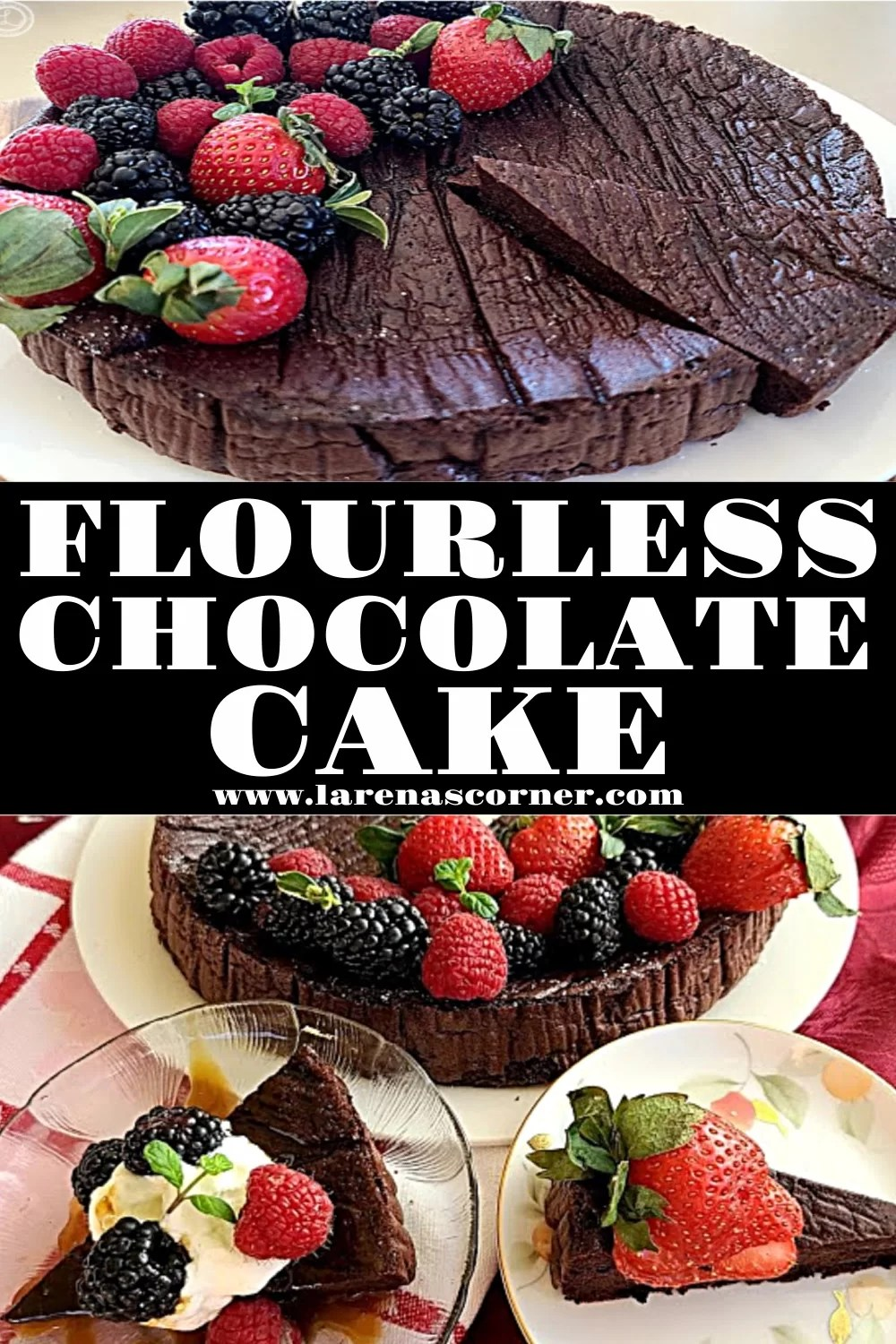 Two Pictures of Flourless Chocolate Cake. With fresh fruit on top.